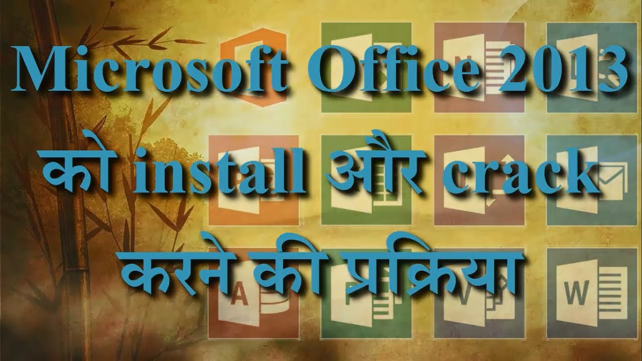 how to install crack microsoft office 2013