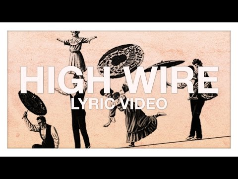 High Wire (Official Lyric Video)