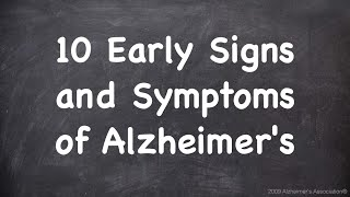10 Early Signs and Symptoms of Alzheimer