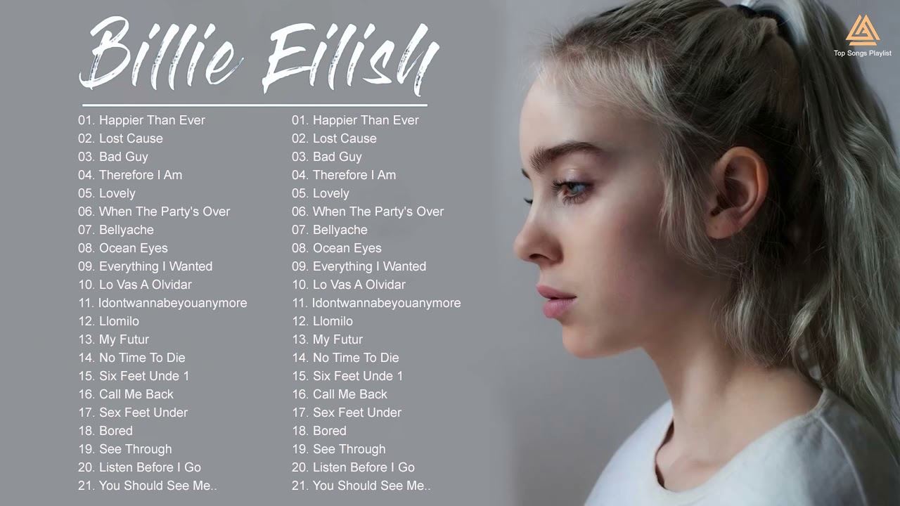 BillieEilish Greatest Hits Full Album - Best Songs Of BillieEilish Playlist 2021