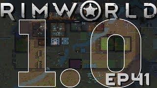 RIMWORLD 1.0 | Under Assault | Ep 41 | RimWorld 1.0 Gameplay!