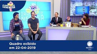 A HORA DA VENENOSA - 22-04-2019