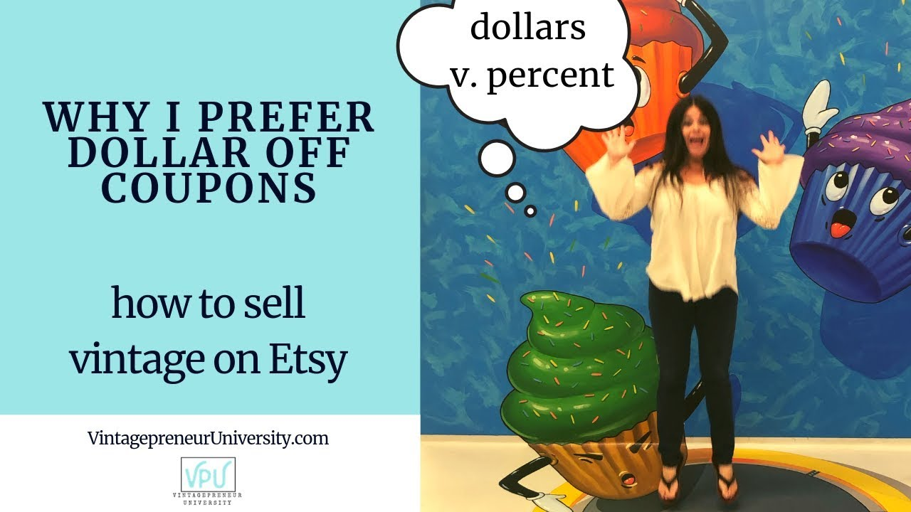 How to sell vintage on Etsy: Why I prefer dollar off coupons over percent off coupons