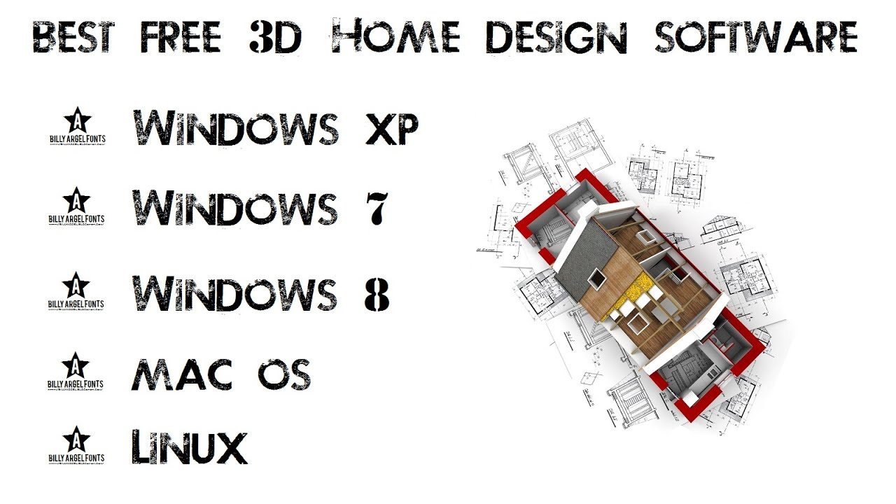 3d home design software download free windows xp 7 8 mac os youtube for Home architect design software free download