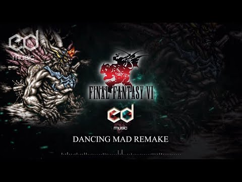 FF6 Dancing mad music remake (Full)