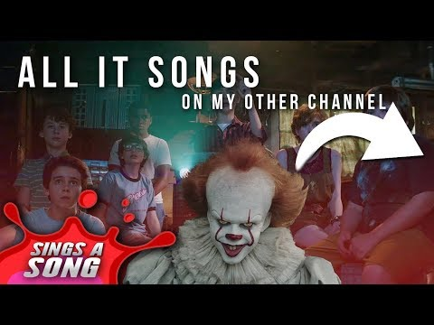 All my IT & Pennywise songs in one !