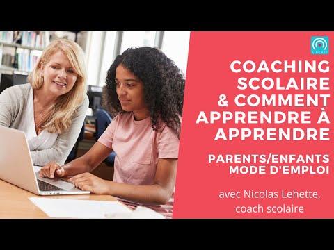 Coaching scolaire et comment APPRENDRE à APPRENDRE