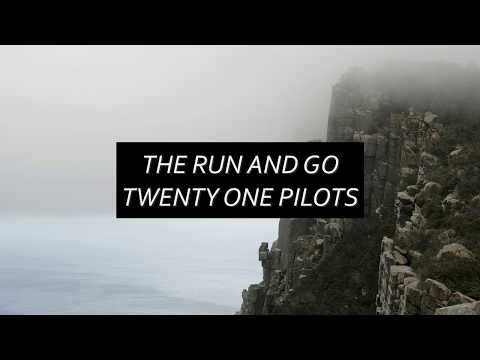 THE RUN AND GO - TWENTY ONE PILOTS (Lyric Video)