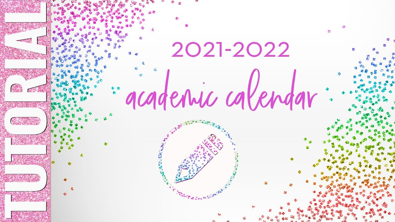 How To Edit the UPDATED 2021 2022 Academic Calendar   YouTube
