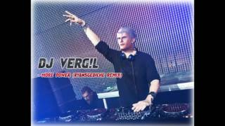DJ VERGIL - MORE POWER (Ryan5Gediche Remix)