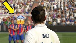 FIFA 17 Gareth Bale Goals & Skills 2017