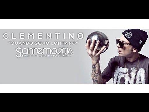 Clementino - Quando sono lontano - Lyrics