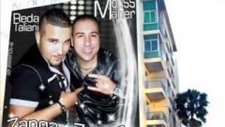 mouss maher and reda taliani Zanga Zanga new 2011