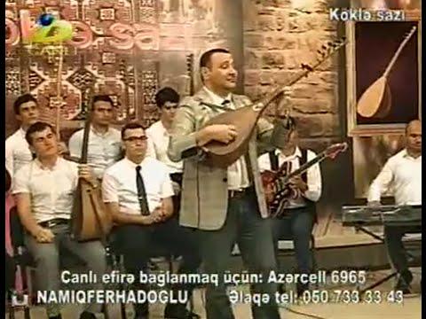 Köklə sazı 2 aşıq Namiq Fərhadoğlu...