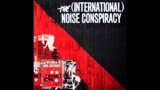 Watch International Noise Conspiracy Armed Love video