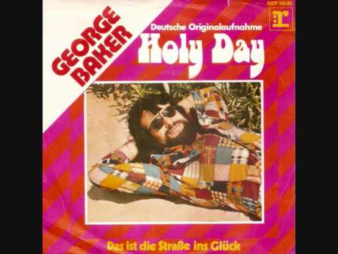 Holy day  (Duitse versie) / George Baker.