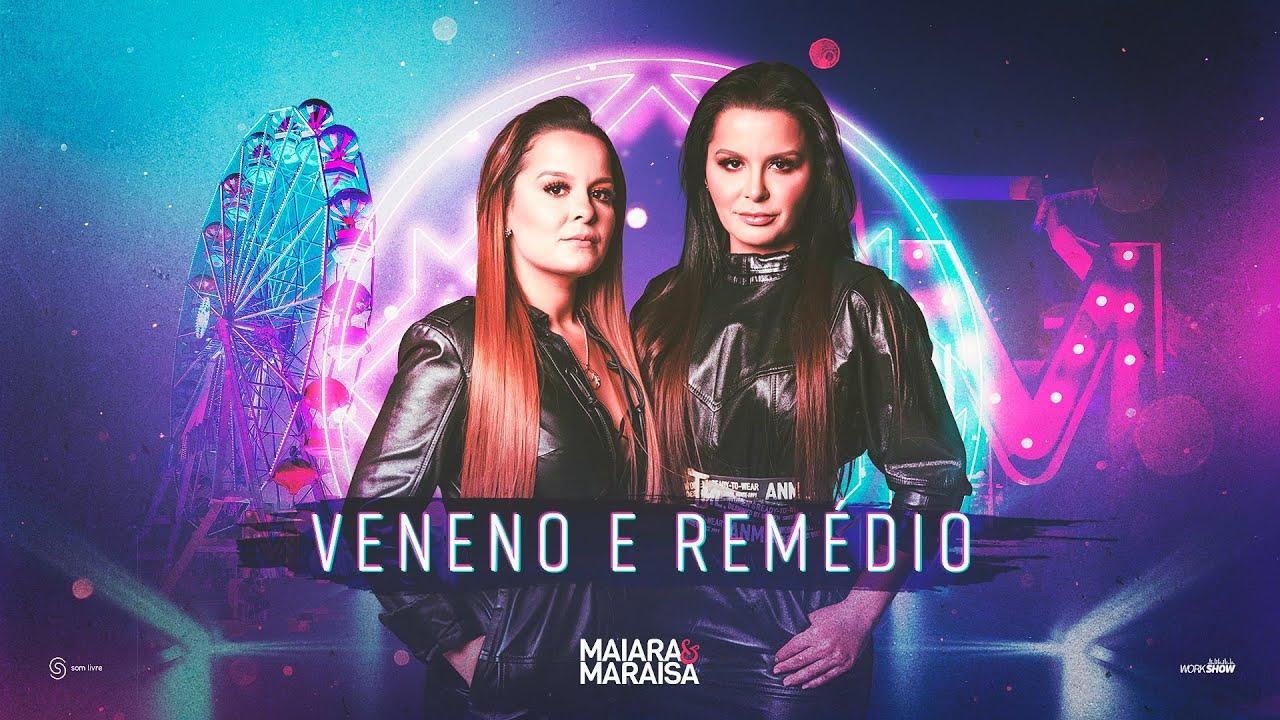 """Maiara e Maraisa lançam single """"Veneno e Remédio"""", extraída da live"""