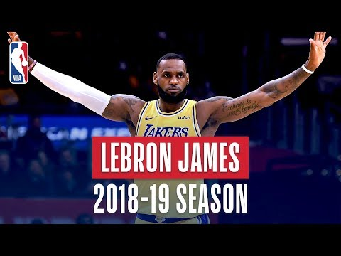 LeBron James\' Best Plays From the 2018-19 NBA Regular Season