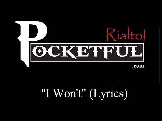 I Won't (Lyrics)