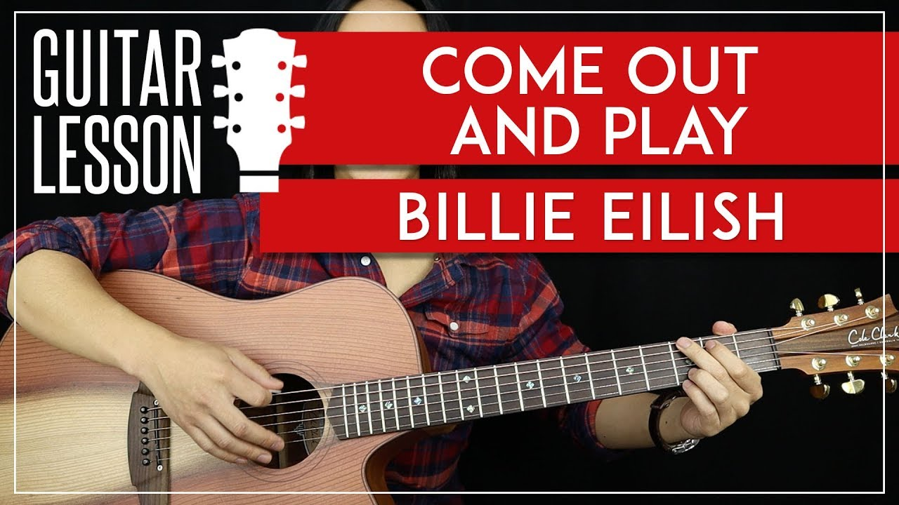come out and play billie eilish guitar chords