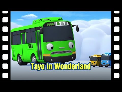 Tayo in wonderland l 📽 Tayo's Little Theater #37 l Tayo the Little Bus