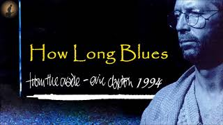 Eric Clapton - How Long Blues (Kostas A~171)
