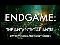 David Wilcock | Corey Goode: Endgame II-- The Antarctic Atlantis ET Ruins/ Cabal Rescue Plan NEW
