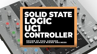 Solid State Logic SSL UC1 Controller Review