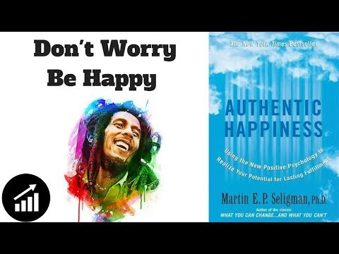 #62 - Authentic Happiness: Using the New Positive Psychology to Realise your Potential