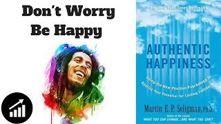 The Secret of Authentic Happiness - Martin Seligman