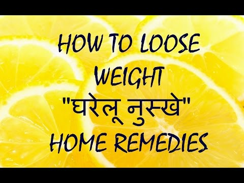 DESI NUSKHE – How to loose weight fast at home