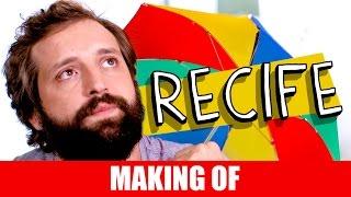 Vídeo - Making Of – Recife