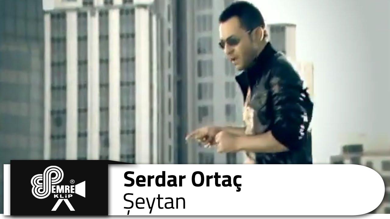 Serdar ORTAÇ - Şeytan Şarkısı Dinle