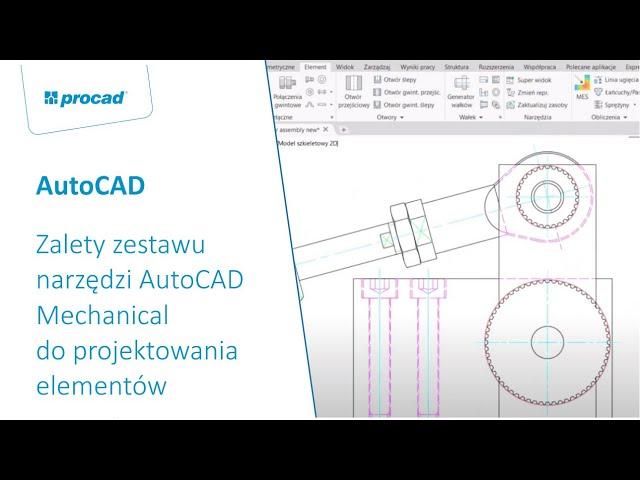 Zalety zestawu narzędzi AutoCAD Mechanical do projektowania elementów mechanicznych