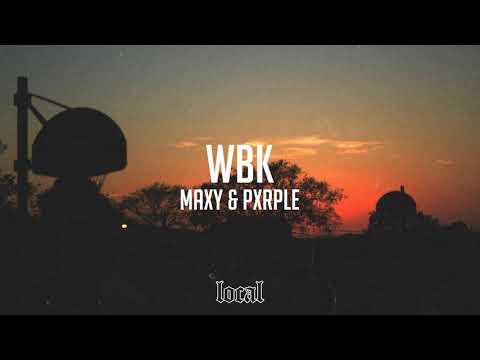 Maxy & Pxrple - WBK