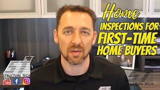 Home inspections for first-time home buyers