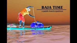 Baja Time: A SUPPAUL EPISODE