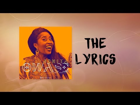 Benita Okojie - Owase | (Official Lyrics Video)