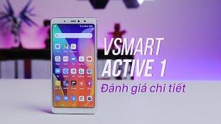 Đánh giá chi tiết Vsmart Active 1