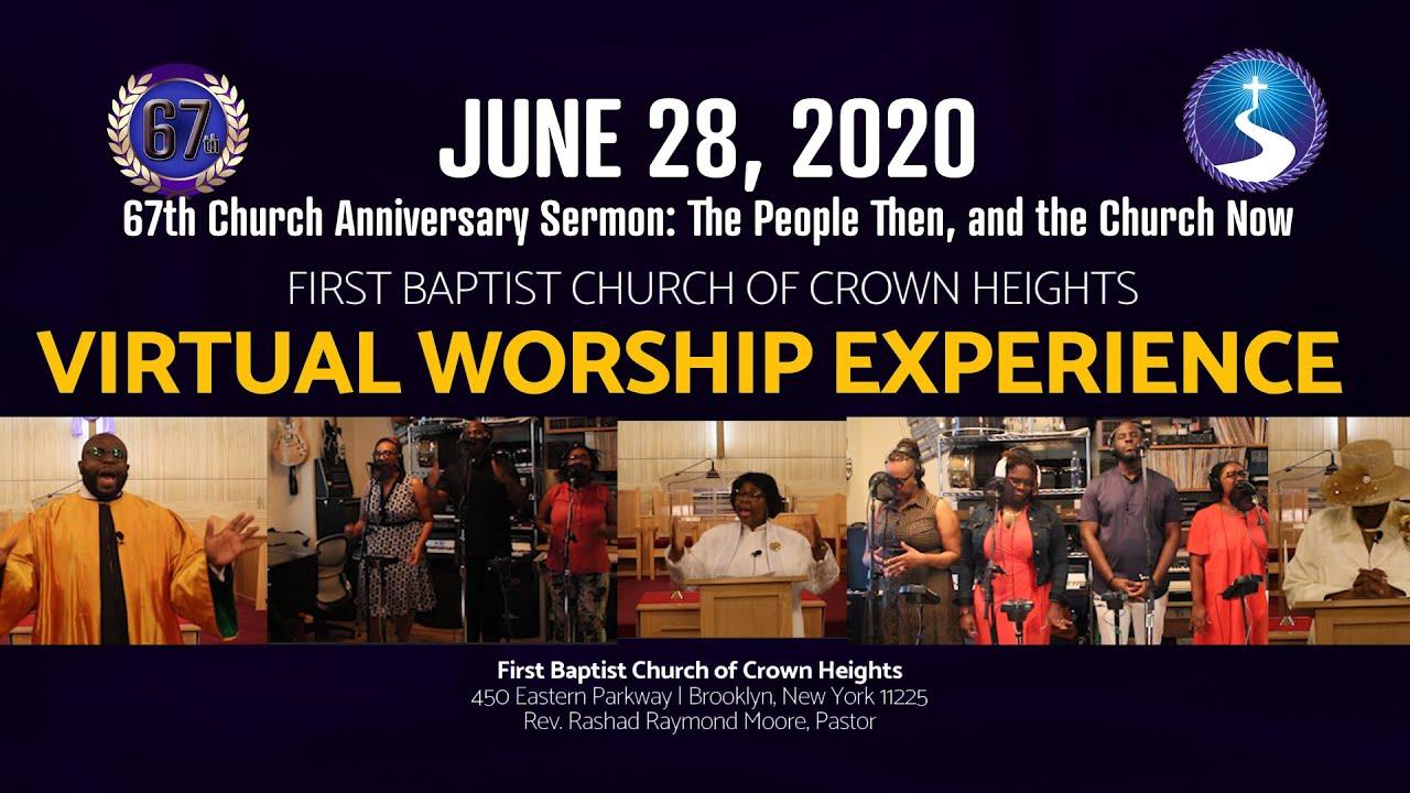 June 28, 2020: 67th Church Anniversary Virtual Worship Service