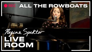 "Regina Spektor - ""All The Rowboats"" captured in The Live Room"