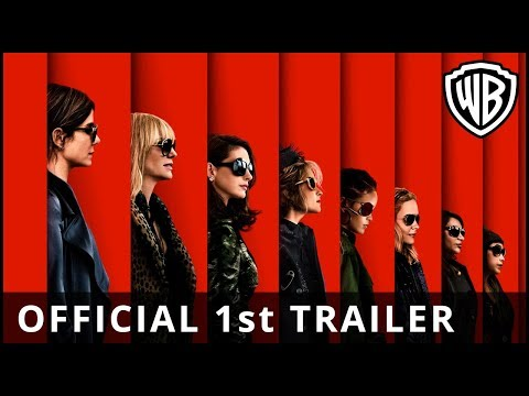 Ocean's 8 - Official 1st Trailer - Warner Bros. UK