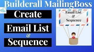 كيفية إنشاء قائمة البريد الإلكتروني و البريد الإلكتروني متابعة تسلسل في Builderall Mailingboss (دليل المبتدئين)
