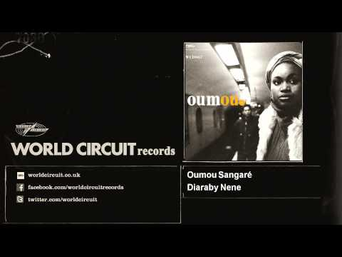 Oumou Sangaré - Diaraby Nene