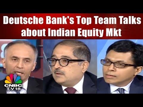 Deutsche Bank's Top Team Talks about Indian Equity Mkt, Macros & Outlook for bond Yields