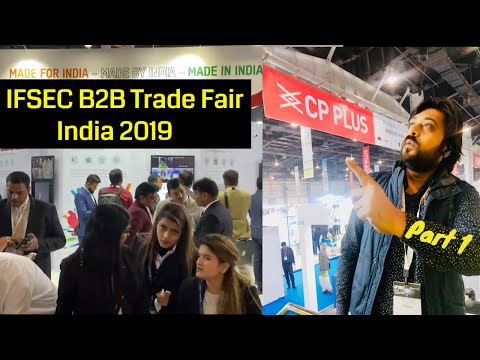 IFSEC Expo Trade Fair India 2019   Part 1