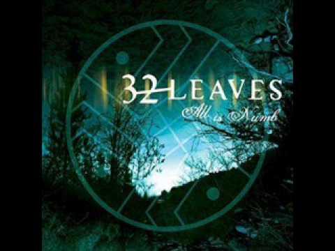 32 Leaves - all is numb (Single-Version)