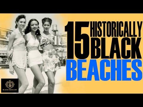 Black Excellist:  15 Historical Black Beaches