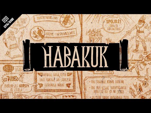 Omówienie: Księga Habakuka
