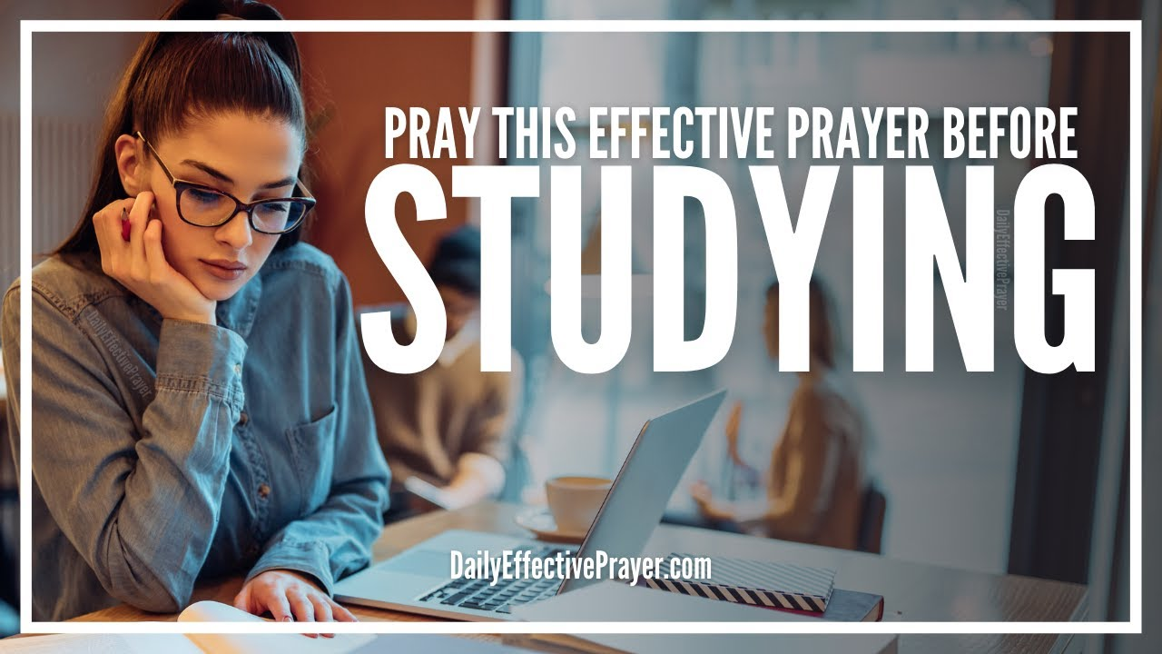 Prayer For Studying Success | Short Student Prayer Before Studying